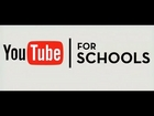 YouTube for Schools: Join the Global Classroom Today!