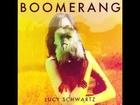 Boomerang - Lucy Schwartz (Arrested Development)