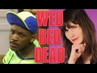 Will Smith Characters (Wed Bed Dead)