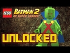 LEGO Batman 2 DC Superheroes - How to Unlock Martian Manhunter