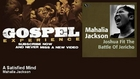 Mahalia Jackson - A Satisfied Mind - Gospel