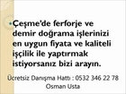 Çeşmede Ferforje,Çeşmede Ferforje Ustası, 0532 346 22...